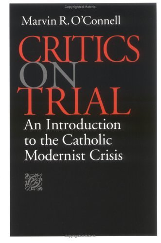 Image for Critics on Trial: An Introduction to the Catholic Modernist Crisis