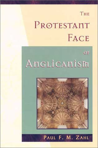Image for The Protestant Face of Anglicanism