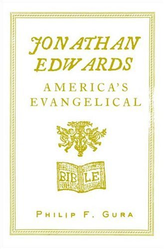 Image for Jonathan Edwards : Americas Evangelical