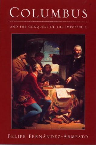 Image for Columbus : And the Conquest of the Impossible