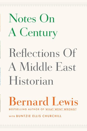 Image for Notes on a Century: Reflections of a Middle East Historian