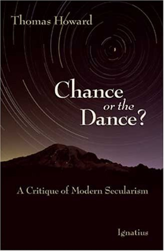 Image for Chance or the Dance: A Critique of Modern Secularism