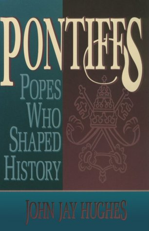 Image for Pontiffs: Popes Who Shaped History