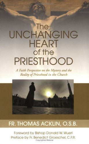 Image for Unchanging Heart of the Priesthood