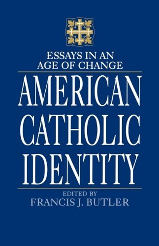 Image for American Catholic Identity: Essays in an Age of Change