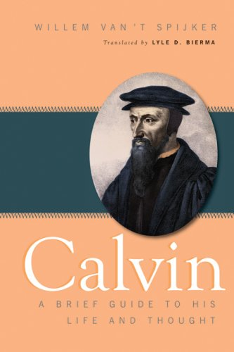 Image for Calvin: A Brief Guide to His Life and Thought