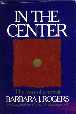 Image for In the center: The story of a retreat