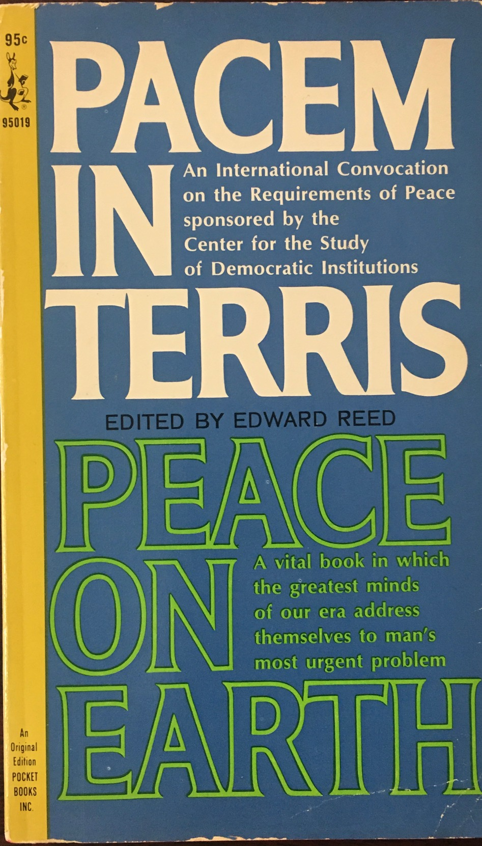 Image for Peace on Earth ( Pacem in Terris ):  the proceedings of an International Convocation on the Requirements of Peace