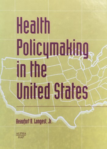 Image for Health Policymaking in the United States