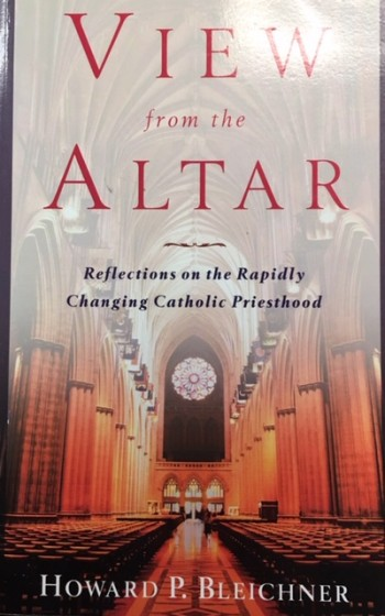 Image for View from the Altar: An Insider's Look at the Changing Catholic Priesthood