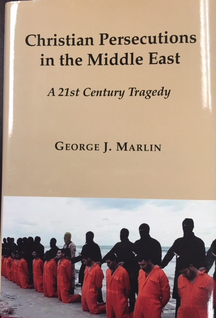 Image for Christian Persecutions in the Middle East: A 21st Century Tragedy