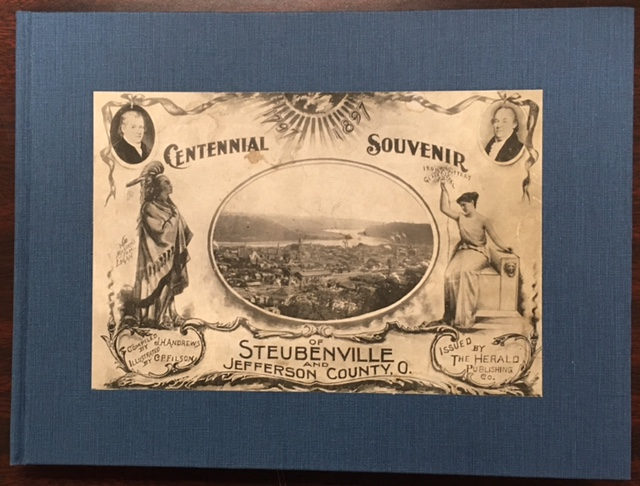 Image for Centennial Souvenir Of Steubenville And Jefferson County, Ohio 1897