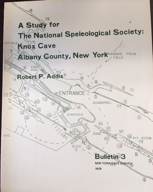 Image for A Study for the National Speleological Society: Knox Cave, Albany County, New York (Bulletin 3, New York Cave Survey - 1979)