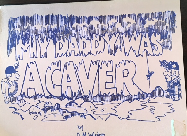 Image for My Daddy Was a Caver