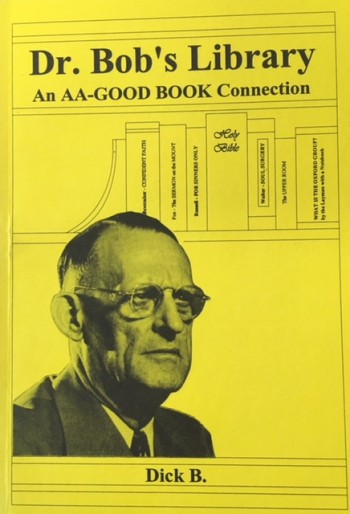 Image for Dr. Bob's Library: An AA-Good Book Connection