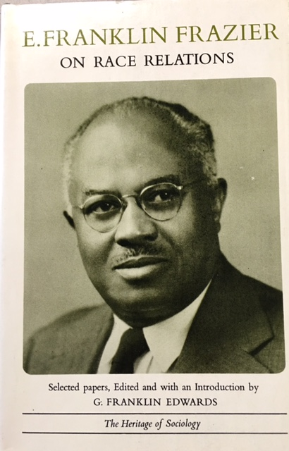 Image for E. Franklin Frazier On Race Relations: Selected Writings (The Heritage of Sociology)