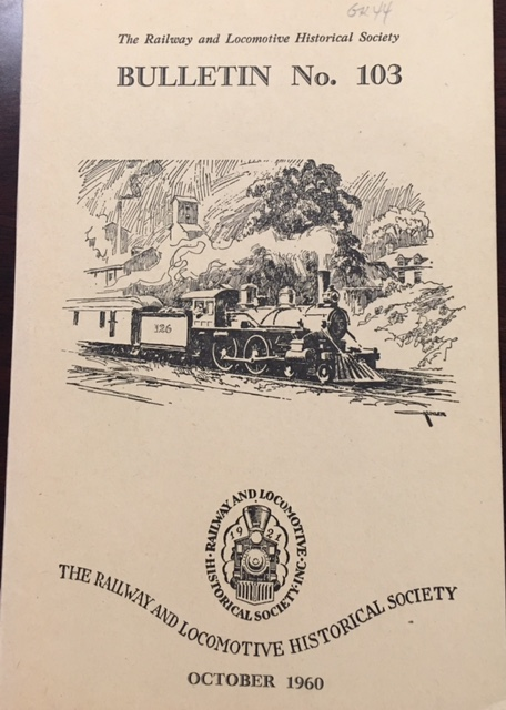 Image for Bulletin No. 103, October, 1960 (The Railway and Locomotive Historical Society)