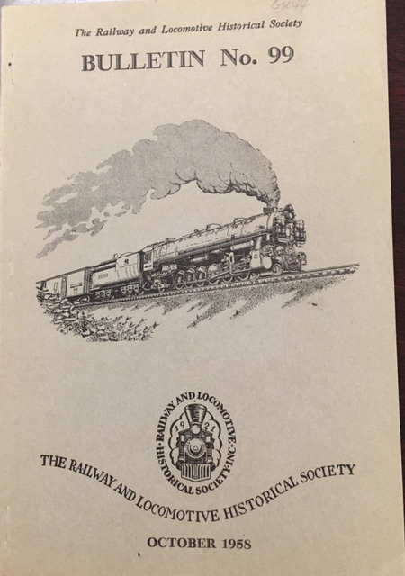 Image for Bulletin No. 99, October, 1958 (The Railway and Locomotive Historical Society)