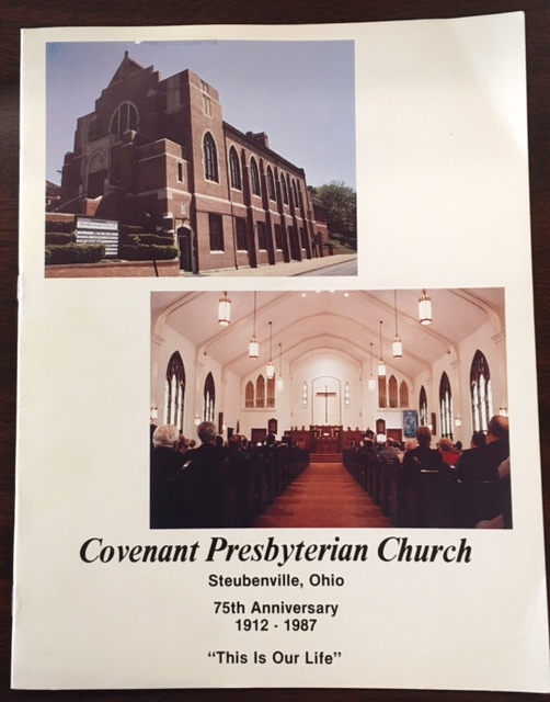 Image for Covenant Presbyterian Church, Steubenville, Ohio - 75th Anniversary 1912 - 1987 - 'This Is Our Life'