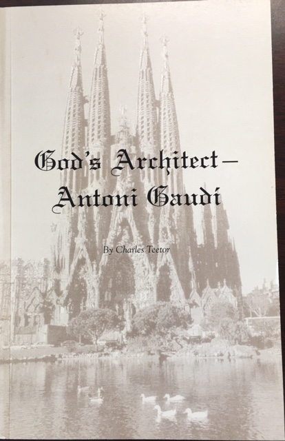 Image for God's Architect - Antoni Gaudi