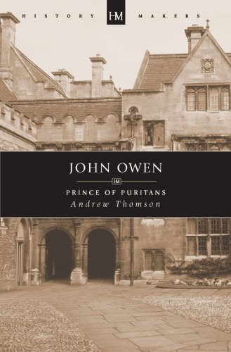 Image for John Owen: Prince of Puritans (History Makers Series)