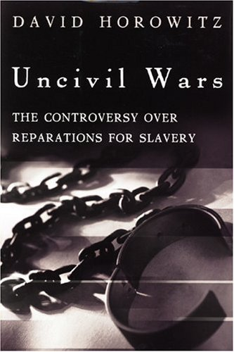 Image for Uncivil Wars: The Controversy over Reparations for Slavery