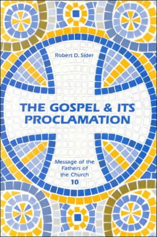 Image for Gospel & Its Proclamation (Message of the Fathers of the Church)