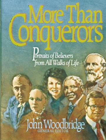 Image for More Than Conquerors: Portraits of Believers from All Walks of Life