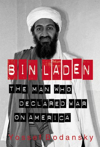 Image for bin Laden : The Man Who Declared War on America