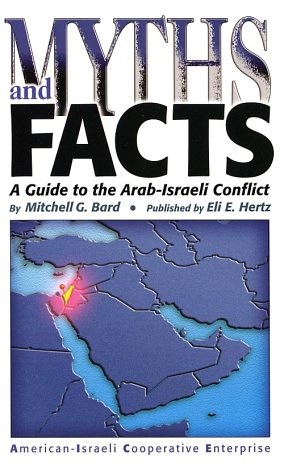 Image for Myths and Facts: A Guide to the Arab-Israeli Conflict