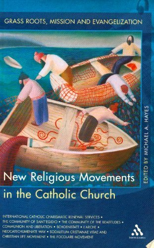 Image for New Religious Movements in the Catholic Church: Grass Roots Mission And Evangelization