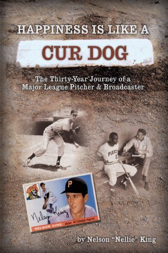 Image for Happiness is like a Cur Dog: The Thirty-Year Journey of a Major League Baseball Pitcher and Broadcaster