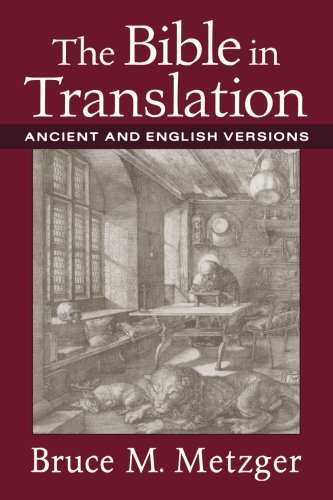 Image for Bible in Translation, The: Ancient and English Versions