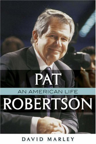 Image for Pat Robertson: An American Life
