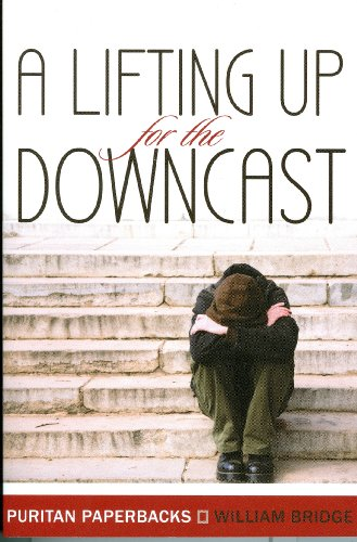 Image for A Lifting Up for the Downcast (Puritan Paperbacks)