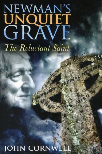 Image for Newman's Unquiet Grave: The Reluctant Saint