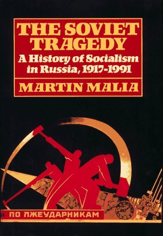 Image for The Soviet Tragedy: A History of Socialism in Russia, 1917-1991