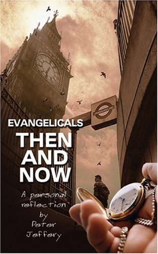 Image for Evangelicals Then and Now