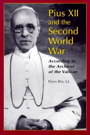 Image for Pius XII and the Second World War : According to the Archives of the Vatican