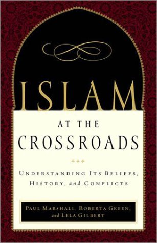 Image for Islam at the Crossroads: Understanding Its Beliefs, History, and Conflicts
