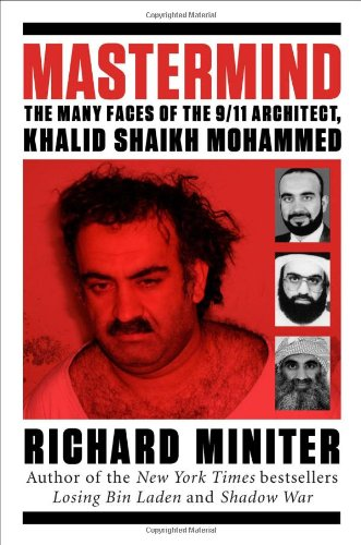 Image for Mastermind: The Many Faces of the 9/11 Architect, Khalid Shaikh Mohammed
