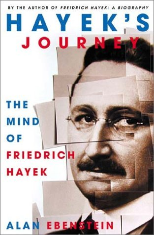Image for Hayek's Journey: The Mind of Friedrich Hayek