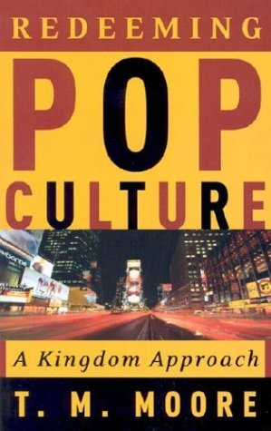 Image for Redeeming Pop Culture : A Kingdom Approach