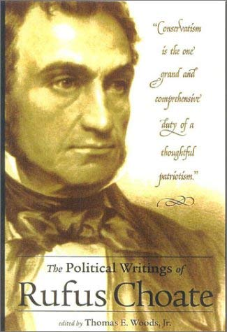 Image for The Political Writings of Rufus Choate