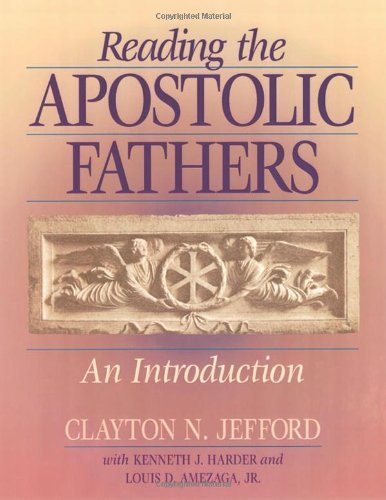 Image for Reading the Apostolic Fathers: An Introduction