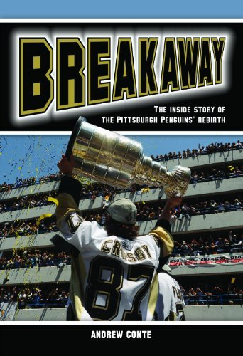 Image for Breakaway: The Inside Story of the Pittsburgh Penguins' Rebirth