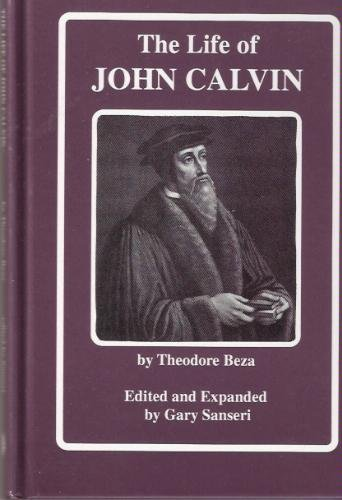 Image for The Life Of John Calvin
