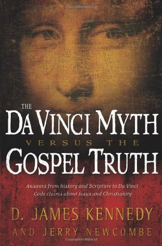 Image for The Da Vinci Myth Versus the Gospel Truth