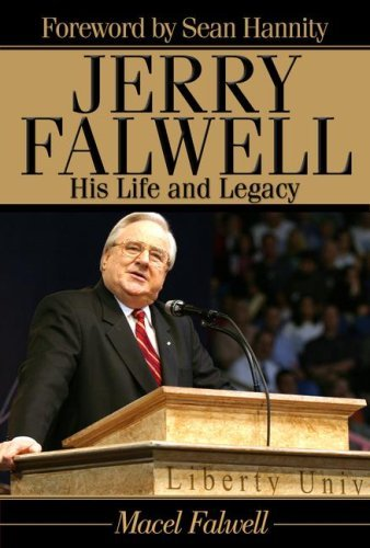 Image for Jerry Falwell: His Life and Legacy