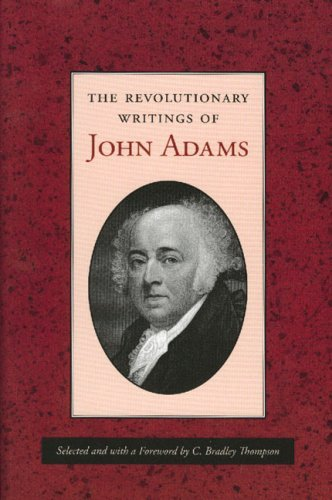 Image for REVOLUTIONARY WRITINGS OF JOHN ADAMS, THE